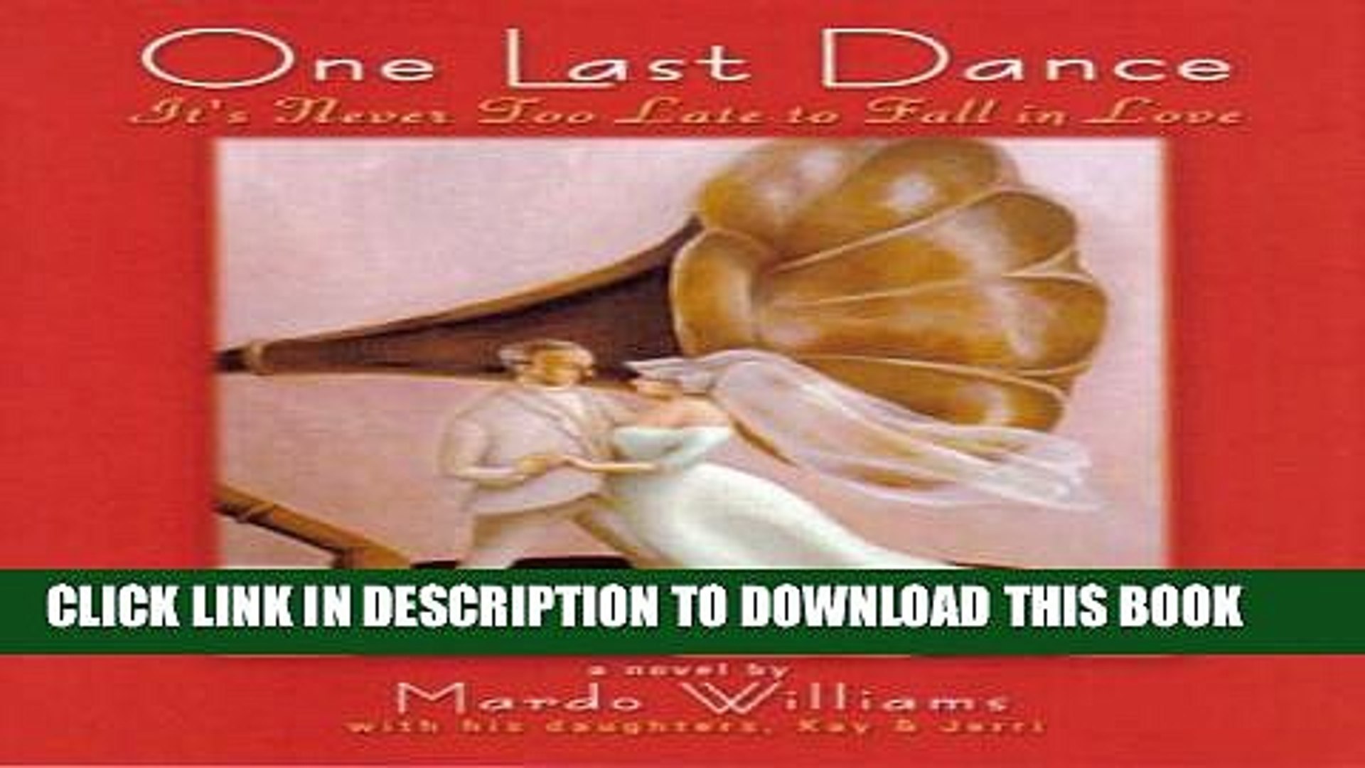 [PDF] FREE One Last Dance: It s Never Too Late to Fall in Love [Download] Online