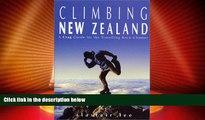 Big Deals  Climbing New Zealand: A Crag Guide for the Travelling Rock Climber  Best Seller Books