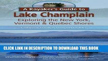 [PDF] A Kayaker s Guide to Lake Champlain: Exploring the New York, Vermont   Quebec Shores Full