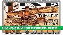 [PDF] FREE Line: Tying It Up, Tying It Down [Read] Full Ebook