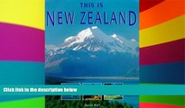 READ FULL  This Is New Zealand (World of Exotic Travel Destinations)  Premium PDF Full Ebook