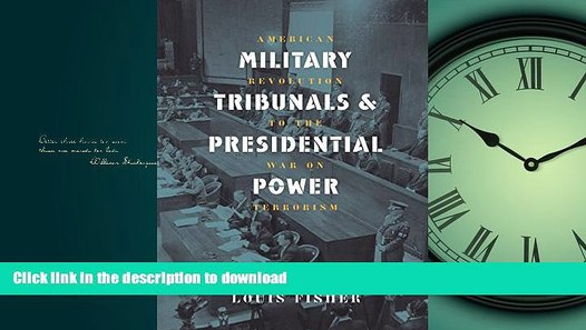 READ ONLINE Military Tribunals Presidential Power ...