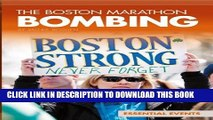 [DOWNLOAD] P[PDF] FREE The Boston Marathon Bombing (Essential Events) [Read] Full EbookDF BOOK The