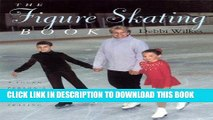 [DOWNLOAD] PDF BOOK The Figure Skating Book: A Young Person s Guide To Figure Skating New