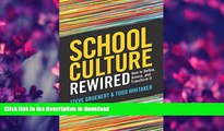 FAVORITE BOOK  School Culture Rewired: How to Define, Assess, and Transform It FULL ONLINE