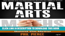 [BOOK] PDF Martial Arts: Behind the Myths!: (The Martial Arts and Self Defense Secrets You NEED to