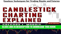 [PDF] Candlestick Charting Explained: Timeless Techniques for Trading stocks and Futures Full