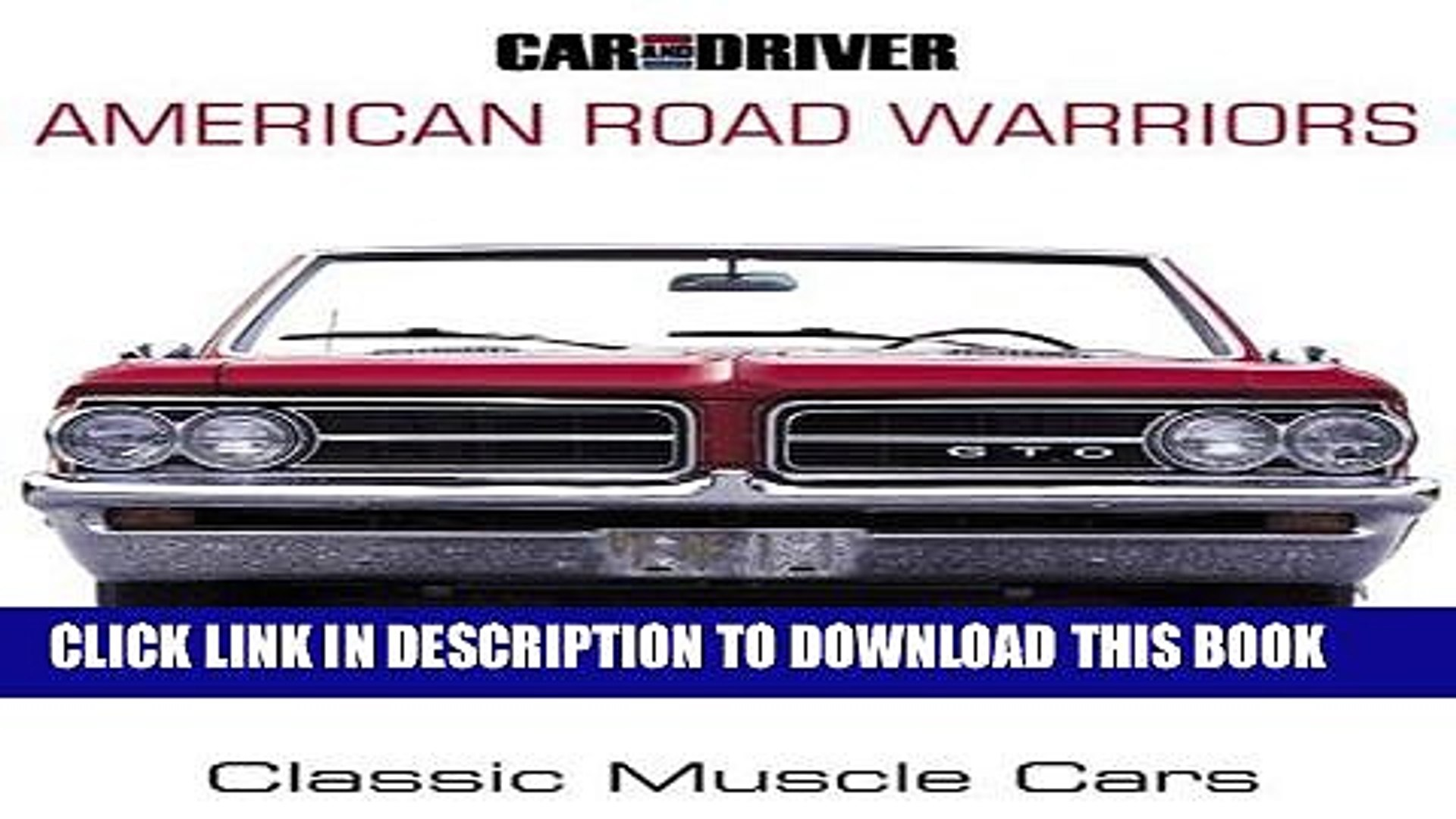 [PDF] FREE Car and Driver s American Road Warriors: Classic Muscle Cars [Download] Online