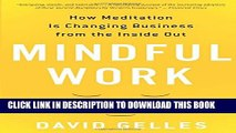 [PDF] Mindful Work: How Meditation Is Changing Business from the Inside Out Popular Collection