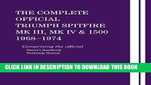 [PDF] The Complete Official Triumph Spitfire Mk III, Mk IV   1500: 1968-1974 Full Online