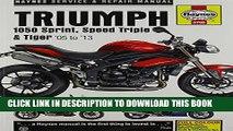 Triumph 1050 Sprint, Speed Triple   Tiger Service and Repair Manual (Haynes Service and Repair