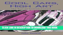 [PDF] Cool Cars, High Art: The Rise of Kustom Kulture Popular Collection