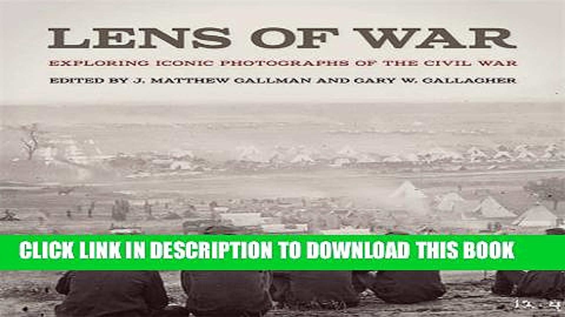 [PDF] Lens of War: Exploring Iconic Photographs of the Civil War (UnCivil Wars Ser.) Popular Online