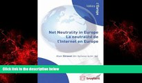 READ book  Net Neutrality in Europe  La Neutralite de L internet en Europe (Idees D Europe)