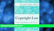 READ book  Copyright Law: Protecting Authors and Writers (Professor Lecture Series) (Volume 2)