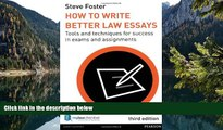 READ NOW  How to Write Better Law Essays: Tools and Techniques for Success in Exams and