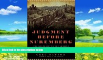 Books to Read  Judgment Before Nuremberg: The Holocaust in the Ukraine and the First Nazi War