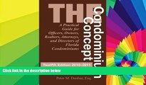 Must Have  The Condominium Concept: A Practical Guide for Officers, Owners, Realtors, Attorneys,