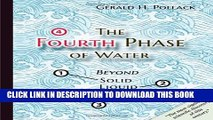 [PDF] The Fourth Phase of Water  Beyond Solid, Liquid, and Vapor Full Collection[PDF] The Fourth