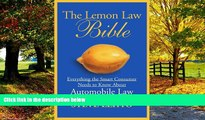 Books to Read  The Lemon Law Bible: Everything the Smart Consumer Needs to Know About Automobile