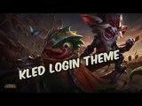 KLED - Login Screen Theme - LEAGUE OF LEGENDS