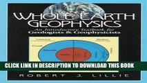 [DOWNLOAD] PDF Whole Earth Geophysics: An Introductory Textbook for Geologists and Geophysicists