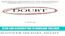 [PDF] Doubt: A History: The Great Doubters and Their Legacy of Innovation from Socrates and Jesus