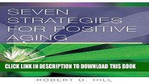 [PDF] Seven Strategies for Positive Aging (Norton Professional Books (Paperback)) Popular Colection