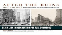 1906 and 2006 After the Ruins Rephotographing the San Francisco Earthquake and Fire