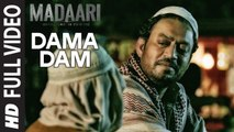 DAMA DAMA DAM Full Video Song _ Madaari _ Irrfan Khan, Jimmy Shergill _ T-Series_HIGH