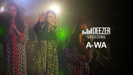 A-WA - Deezer Session