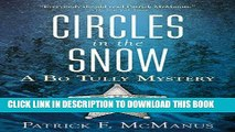 [DOWNLOAD] PDF BOOK Circles in the Snow: A Bo Tully Mystery (Bo Tully Mysteries) Collection
