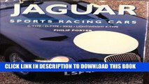 [BOOK] PDF Jaguar Sports Racing Cars: C-Type, D-Type, Xkss and Lightweight E-Type Collection BEST