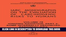 [PDF] Ionizing Radiation: Part II: Some Internally Deposited Radionuclides (IARC Monographs on the