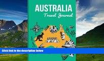Big Deals  Australia Travel Journal: Wanderlust Journals  Best Seller Books Most Wanted