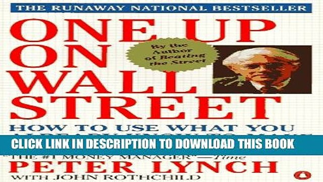 [PDF] One up on Wall Street: How to Use What You Already Know to Make Money in the Market Full