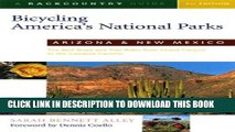 [PDF] Bicycling America s National Parks: Arizona and New Mexico: The Best Road and Trail Rides