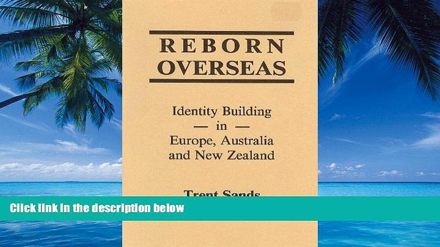 Books to Read  Reborn Overseas - Identity Building in Europe, Australia and New Zealand  Best