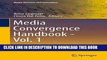 [Read PDF] Media Convergence Handbook - Vol. 1: Journalism, Broadcasting, and Social Media Aspects