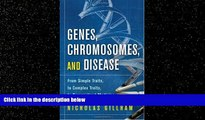 eBook Download Genes, Chromosomes, and Disease: From Simple Traits, to Complex Traits, to
