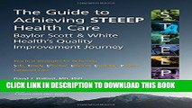 [PDF] The Guide to Achieving STEEEPTM Health Care: Baylor Scott   White Health s Quality