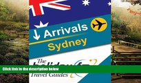 READ FULL  Guide to Sydney (The Holiday FM Travel Guides Book 1)  READ Ebook Online Audiobook