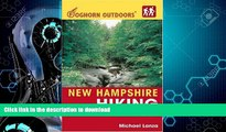 FAVORITE BOOK  New Hampshire Hiking (Foghorn Outdoors): Day Hikes, Kid-Friendly Trails, and
