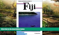READ FULL  Diving and Snorkeling Guide to Fiji (Lonely Planet Diving and Snorkeling Guides)  READ