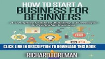 [PDF] How to Start a Business for Beginners: A Complete Guide to Building a Successful
