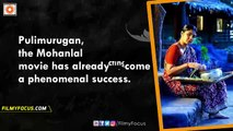 Pulimurugan Malayalam Movie Box Office, First Week (7 Days) All India Collections - Filmyfocus.com