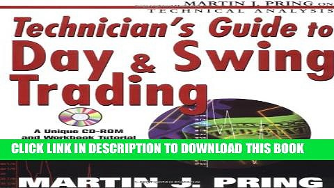 [PDF] Technician s Guide to Day and Swing Trading Popular Collection