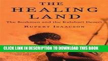 [PDF] The Healing Land: The Bushmen and the Kalahari Desert Full Collection