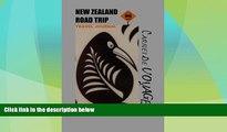 Big Deals  New Zealand Road Trip travel journal: Road trip. Diary traveling NZ. Notebook traveler