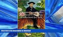 READ PDF Twenty-Four Henri Rousseau s Paintings (Collection) for Kids READ PDF BOOKS ONLINE